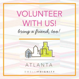 Volunteer with Dwell with Dignity Atlanta!